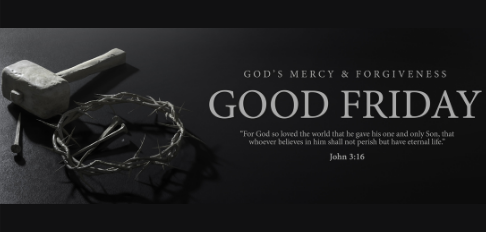 Good Friday—His Life for Ours